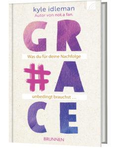Cover-Abbildung: Kyle Idleman, #Grace