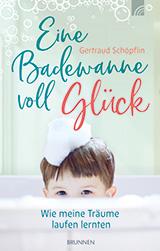 Cover: Schöpflin: Eine Badewanne voll Glück